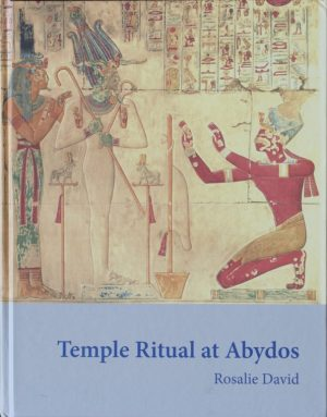 David, R, 'Temple Ritual at Abydos'