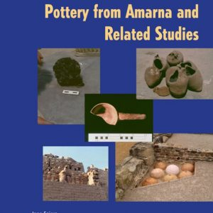 Faiers, J, 'Late Roman Glassware and Pottery from Amarna and Related Studies'