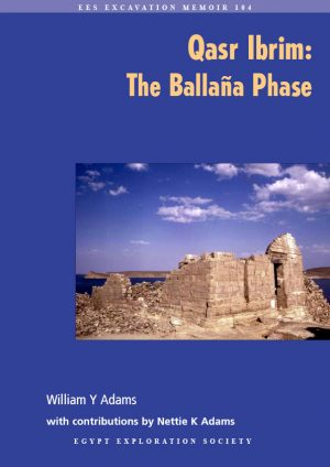 Adams, WY, 'Qasr Ibrim: The Ballaña Phase'