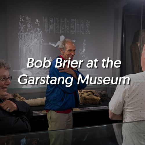 Bob Brier at the Garstang Museum