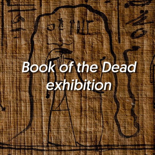 Book of the Dead exhibition