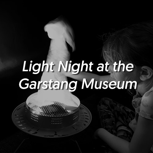 Light Night at the Garstang Museum