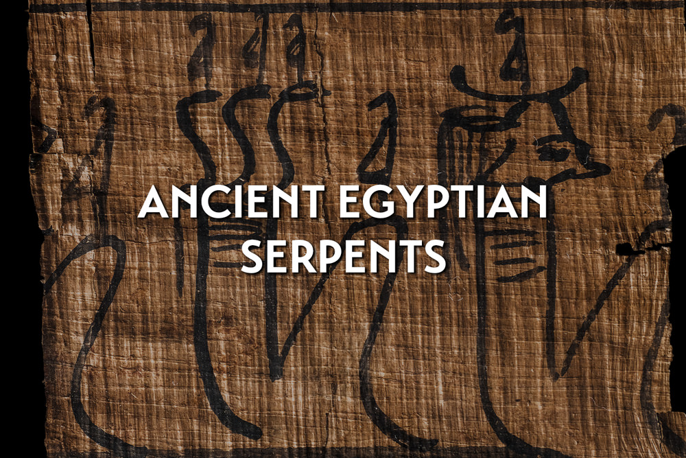 ancient egyptian serpents