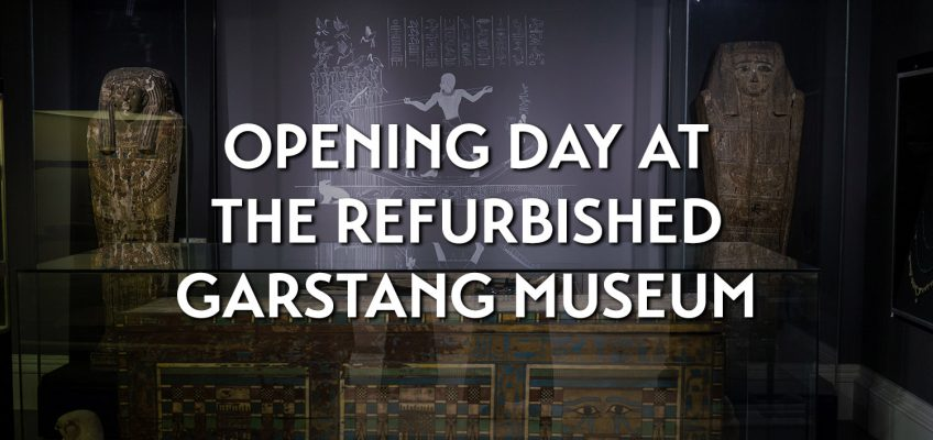 Opening day at the refurbished Garstang Museum