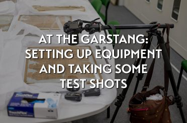 At the Garstang: setting up photographic equipment and taking some test shots