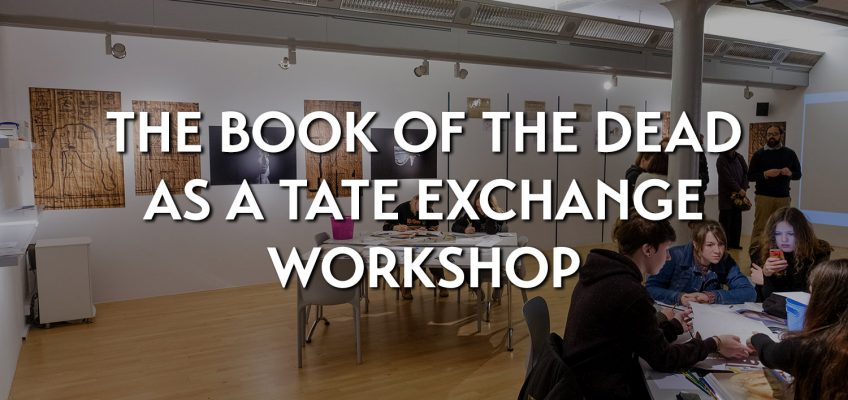 The Book of the Dead as a Tate Exchange Workshop