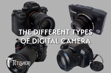 The different types of digital camera